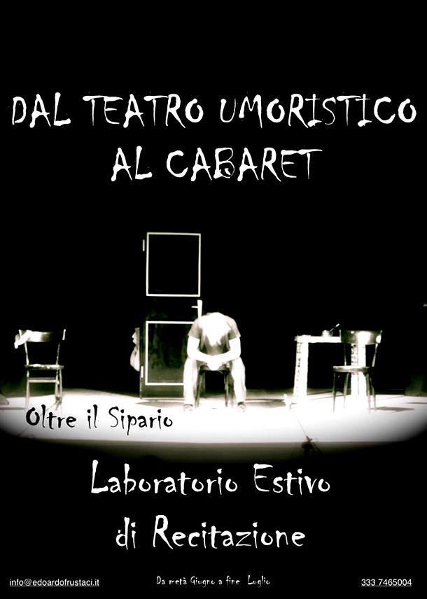 Laboratorio Estivo dal Teatro Umoristico al Cabaret